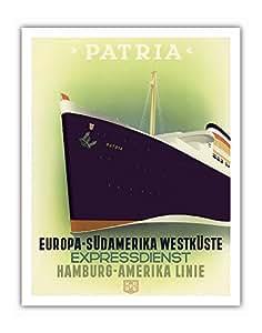 "Europa Südamerika Westküste(欧洲到南美洲西海岸)- Expressdienst(快速服务)- Steamship S.Patria - 汉堡-Amerika Linie(汉堡-美国线)HAPAG - Ottomar Carl Joseph Anton c.1930s 创作的复古海洋内衬旅行海报 - 精美艺术印刷品 11"" x 14"" APB3699"