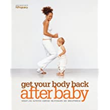 Get Your Body Back After Baby (English Edition)