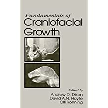 Fundamentals of Craniofacial Growth (English Edition)