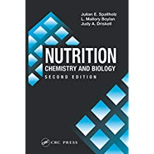 Nutrition: CHEMISTRY AND BIOLOGY, SECOND EDITION (Modern Nutrition Book 18) (English Edition)