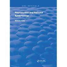 Reproductive and Perinatal Epidemiology (Routledge Revivals) (English Edition)