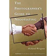 The Photographer's Guide to Negotiating (English Edition)