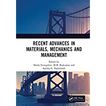 Recent Advances in Materials, Mechanics and Management: Proceedings of the 3rd International Conference on Materials, Mechanics and Management (IMMM 2017), ... Trivandrum, Kerala, India (English Edition)