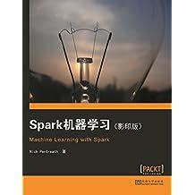 Spark机器学习(影印版) (English Edition)