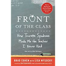 Front of the Class: How Tourette Syndrome Made Me the Teacher I Never Had (English Edition)