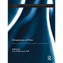 Dimensions of Pain: Humanities and Social Science Perspectives (English Edition)