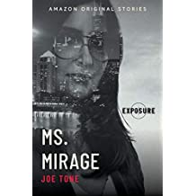 Ms. Mirage (Exposure collection) (English Edition)