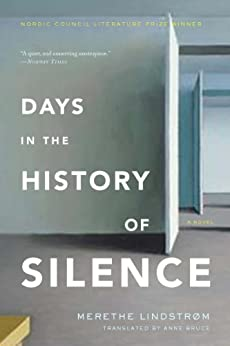 """""""Days in the History of Silence: A Novel (English Edition)"""",作者:[Lindstrom, Merethe]"""