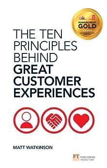 """The Ten Principles Behind Great Customer Experiences (Financial Times Series) (English Edition)"",作者:[Matt Watkinson]"