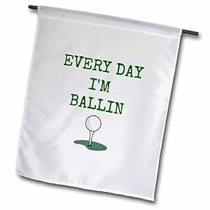 3dRose Every Day I'm Ballin,Tee Golf on Tee Picture,绿色刻字花园旗,30.48 x 45.72 cm