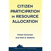 Citizen Participation In Resource Allocation (Urban Policy Challanges) (English Edition)