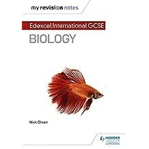My Revision Notes: Edexcel International GCSE (9–1) Biology (MRN) (English Edition)