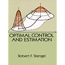 Optimal Control and Estimation (Dover Books on Mathematics) (English Edition)