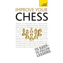 Improve Your Chess: Teach Yourself (English Edition)