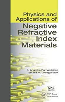 """Physics and Applications of Negative Refractive Index Materials (English Edition)"",作者:[Ramakrishna, S. Anantha, Grzegorczyk, Tomasz M.]"