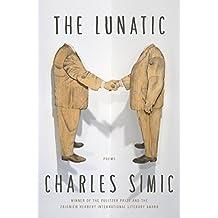 The Lunatic: Poems (English Edition)