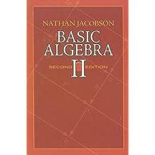 Basic Algebra II: Second Edition