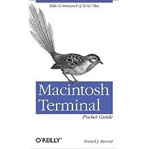 Macintosh Terminal Pocket Guide: Take Command of Your Mac (English Edition)