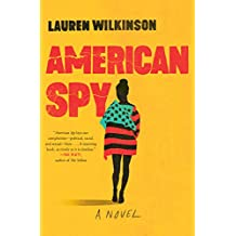 American Spy: A Novel (English Edition)