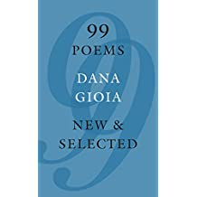 99 Poems: New & Selected (English Edition)