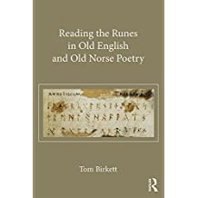 Reading the Runes in Old English and Old Norse Poetry (English Edition)