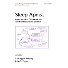 Sleep Apnea: Implications in Cardiovascular and Cerebrovascular Disease (Lung Biology in Health and Disease Book 146) (English Edition)