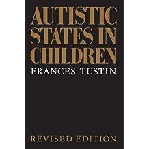 Autistic States in Children (English Edition)