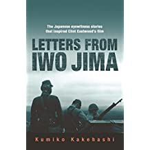 Letters From Iwo Jima: The Japanese Eyewitness Stories That Inspired Clint Eastwood's Film (English Edition)