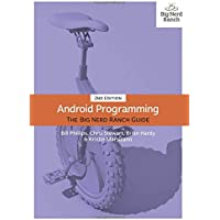 Android Programming: The Big Nerd Ranch Guide (2nd Edition)