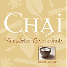 Chai: The Spice Tea of India (English Edition)