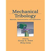 Mechanical Tribology: Materials, Characterization, and Applications (English Edition)