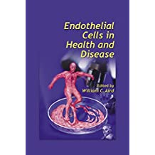 Endothelial Cells in Health and Disease (English Edition)
