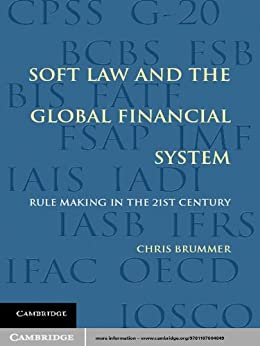 """Soft Law and the Global Financial System (English Edition)"",作者:[Brummer, Chris]"