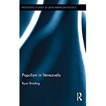 Populism in Venezuela (Routledge Studies in Latin American Politics Book 4) (English Edition)