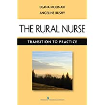 The Rural Nurse: Transition to Practice (English Edition)