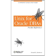Unix for Oracle DBAs Pocket Reference: Command Syntax and Scripts (English Edition)