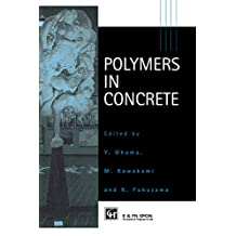 Polymers in Concrete (English Edition)