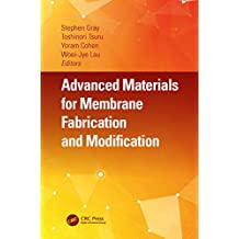 Advanced Materials for Membrane Fabrication and Modification (English Edition)