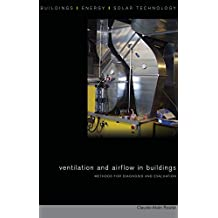 Ventilation and Airflow in Buildings: Methods for Diagnosis and Evaluation (BEST (Buildings Energy and Solar Technology)) (English Edition)