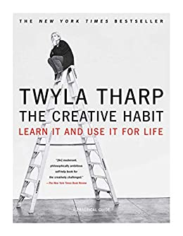 """The Creative Habit: Learn It and Use It for Life (English Edition)"",作者:[Tharp, Twyla]"
