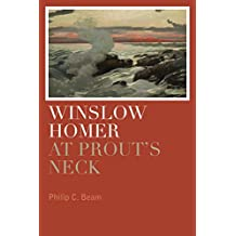 Winslow Homer at Prout's Neck (English Edition)