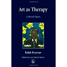 Art as Therapy: Planning and Setting Up Groups: Collected Papers (Arts Therapies) (English Edition)