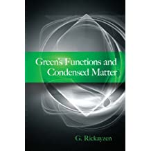 Green's Functions and Condensed Matter (Dover Books on Physics) (English Edition)