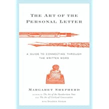 The Art of the Personal Letter: A Guide to Connecting Through the Written Word (English Edition)