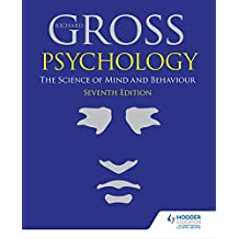 Psychology: The Science of Mind and Behaviour 7th Edition (English Edition)