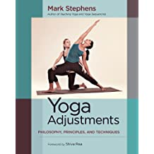 Yoga Adjustments: Philosophy, Principles, and Techniques (English Edition)