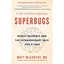 Superbugs: The Race to Stop an Epidemic (English Edition)