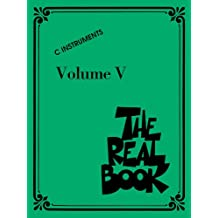 The Real Book - Volume V: C Edition (English Edition)