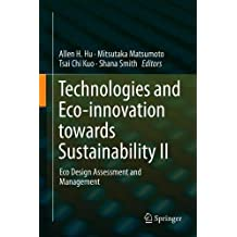 Technologies and Eco-innovation towards Sustainability II: Eco Design Assessment and Management