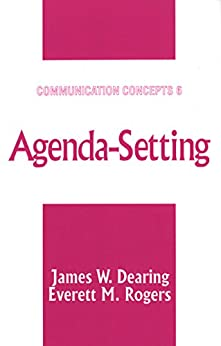 """Agenda-Setting (Communication Concepts Book 6) (English Edition)"",作者:[Dearing, James W., Rogers, Everett M.]"